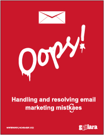 Oops! – Handling and resolving email marketing mistakes